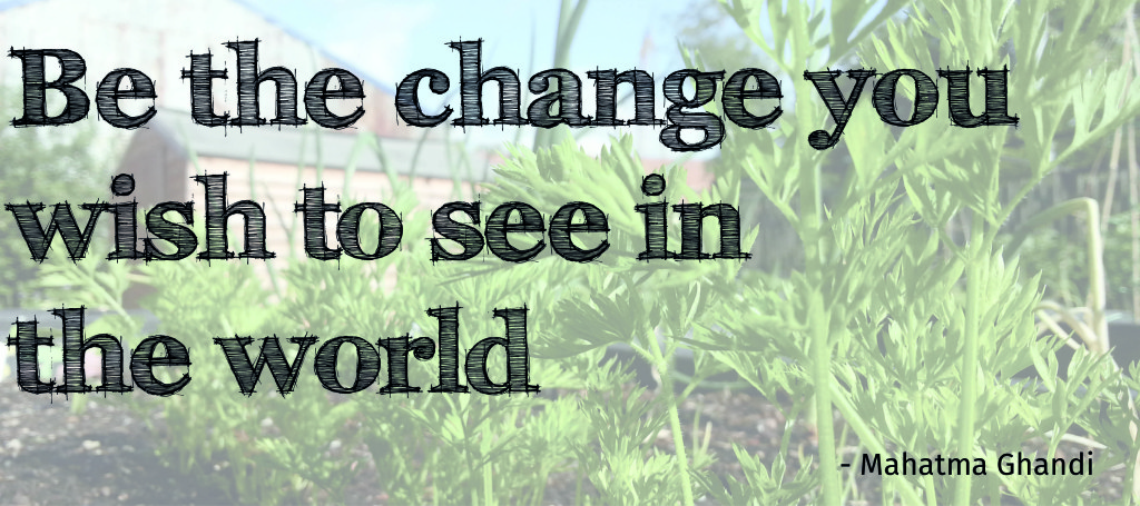 Be The Change Quote Banner 3